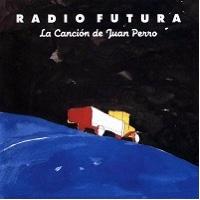 Radio_Futura-La_Cancion_De_Juan_Perro-Frontal.jpg