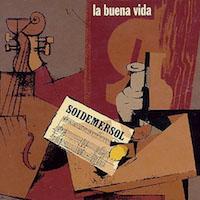 La_Buena_Vida-Soidemersol-Frontal