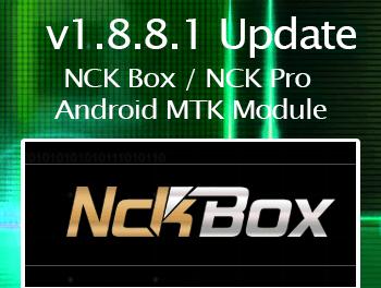 Actualización NCK Box / NCK Pro Android MTK Module v1.8.8.1
