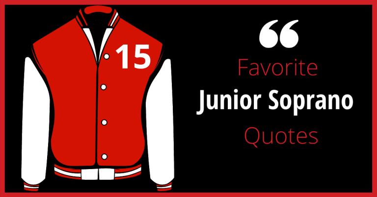 Favorite Junior Soprano Quotes