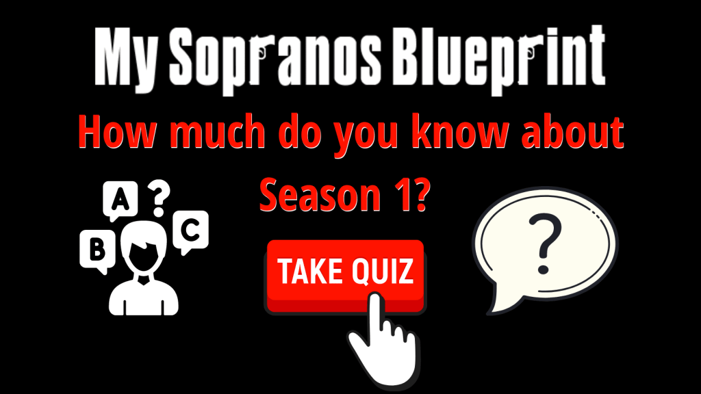 How Much Do You Think You Know About The Sopranos Season 1?