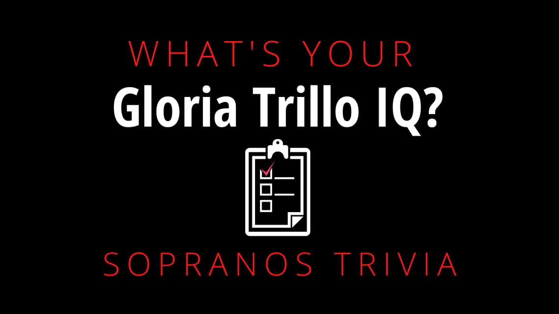 How Much Do You Know About Gloria Trillo?