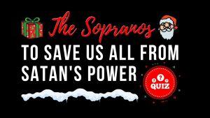 The Sopranos Christmas Quiz