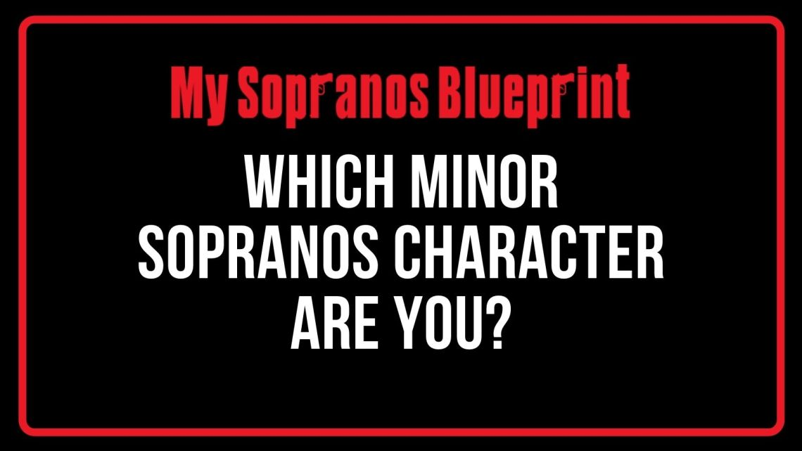 Which Minor Character on The Sopranos Are You?