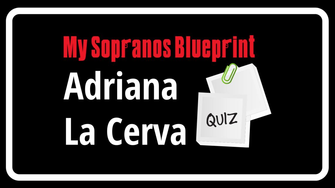 Can You Get a Perfect Score on the Adriana La Cerva Trivia?