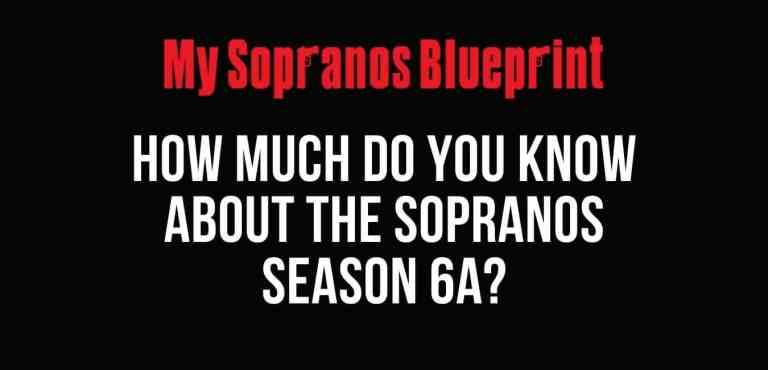 sopranos 6a quiz