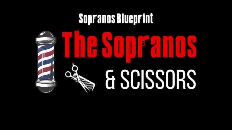 the sopranos and scissors