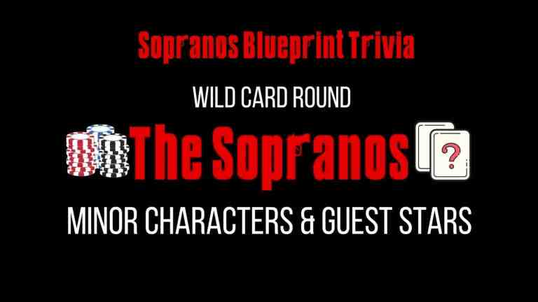 The Sopranos Trivia Wild Card Round – Minor & Guest Characters