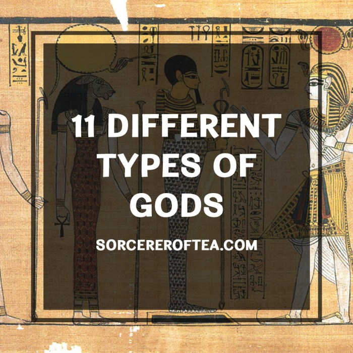 11 Different Types of Gods by Sorcerer of Tea Isaac Tye