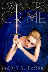 Marie Rutkoski – The Winner's Crime