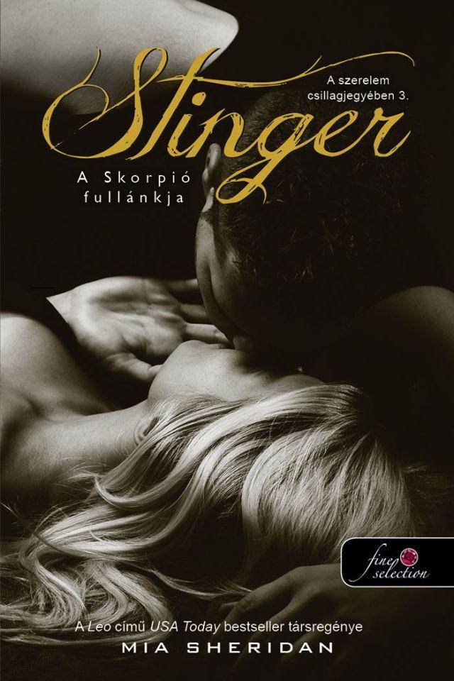 Mia Sheridan - Stinger – A Skorpió fullánkja