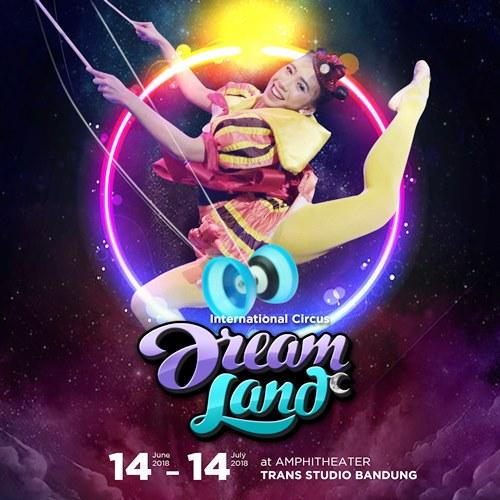 International Circus Dreamland Trans Studio Bandung