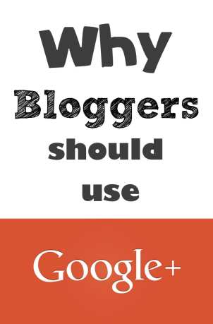 Why bloggers should use google plus