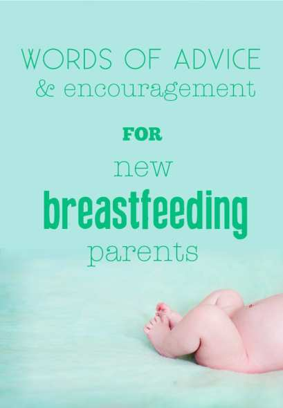 words of advice for new breastfeeding parents