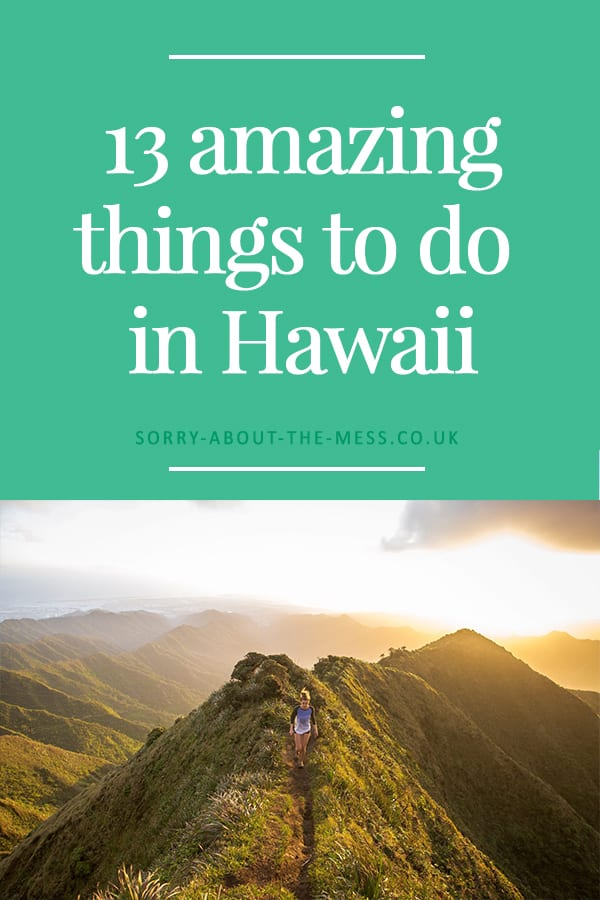 Off to Hawaii on vacation? Here are 13 of the most amazing things to do in Hawaii. #hawaii #vacation #travel #holiday