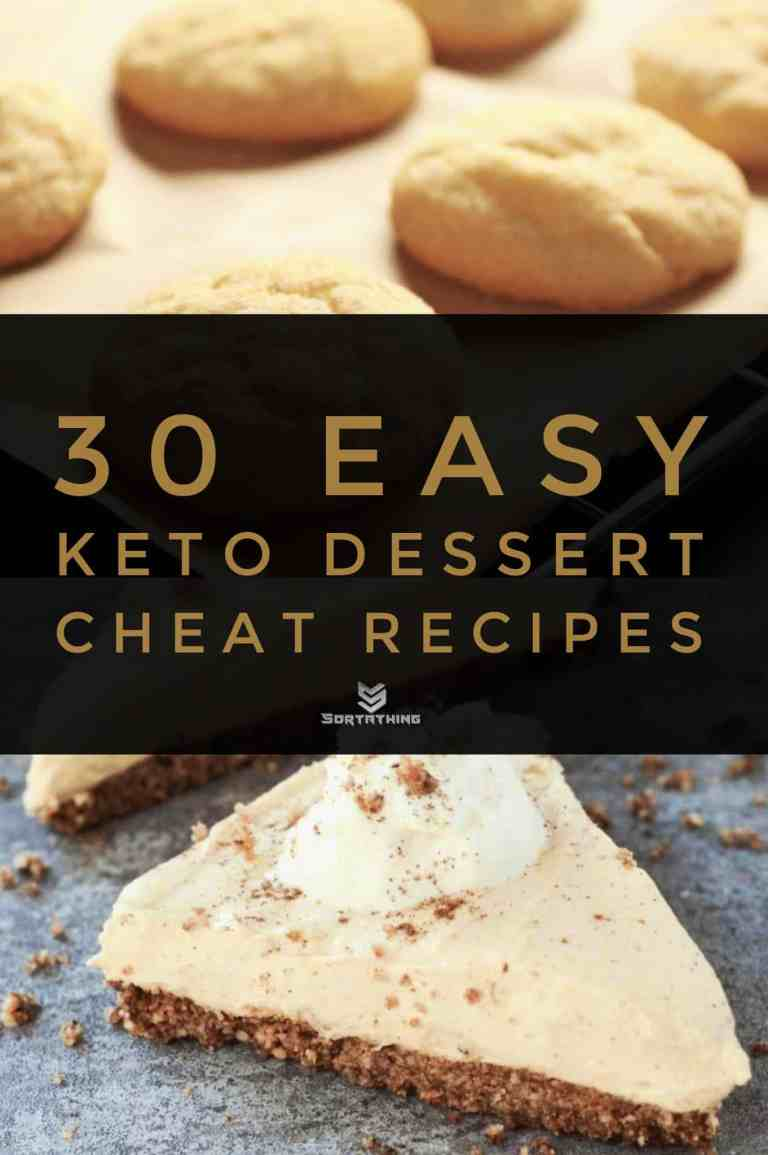 30 Easy Keto Dessert Recipes - Low Carb Sweets You'll Adore 13 - Sortathing