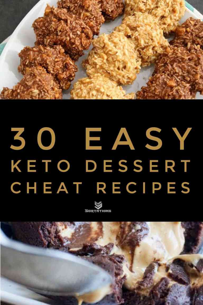 30 Easy Keto Dessert Recipes - Low Carb Sweets You'll Adore 8 - Sortathing