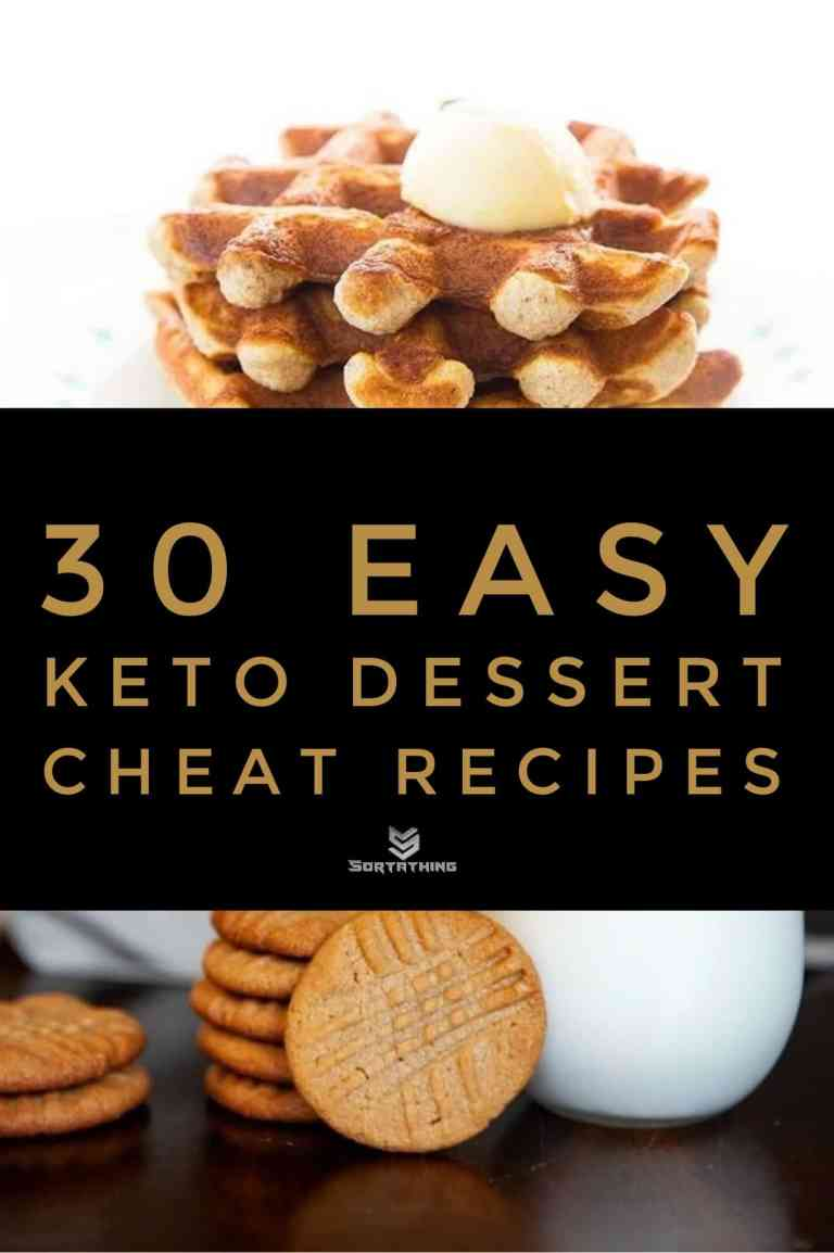 30 Easy Keto Dessert Recipes - Low Carb Sweets You'll Adore 7 - Sortathing