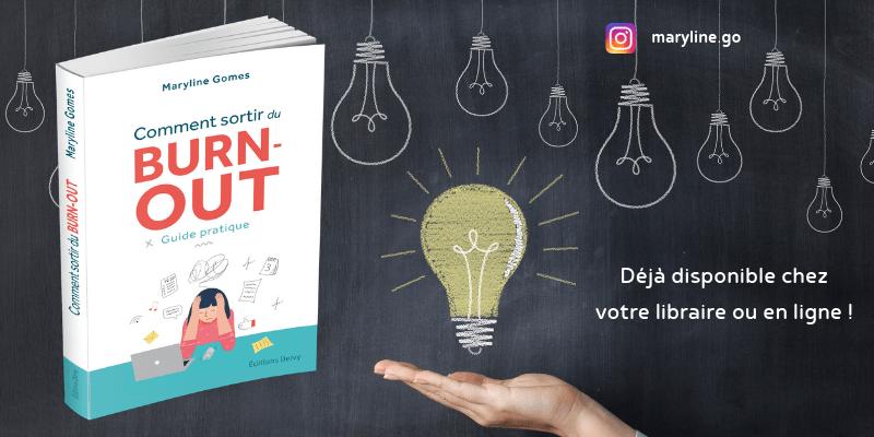 """Mon premier livre """"Comment sortir du burn-out"""" est déjà disponible :)"""