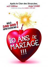 10 ANS DE MARIAGE @ THEATRE TRIANON | Bordeaux | Nouvelle-Aquitaine | France