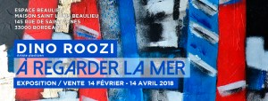EXPOSITION : DINO ROOZI « A regarder la Mer » @ Maison saint Louis Beaulieu | Bordeaux | Nouvelle-Aquitaine | France