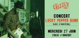 The Grizzly Concert - Lucky Pepper Band @ THE GRIZZLY PUB | Bordeaux | Nouvelle-Aquitaine | France