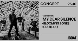 IBOAT Concert • My Dear Silence : Release Party @ IBOAT | Bordeaux | France