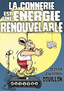 La connerie est une énergie renouvelable @ La Grande Poste | Bordeaux | Nouvelle-Aquitaine | France