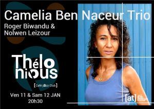 Camelia Ben Naceur trio @ Thélonious Café Jazz Club | Bordeaux | Nouvelle-Aquitaine | France