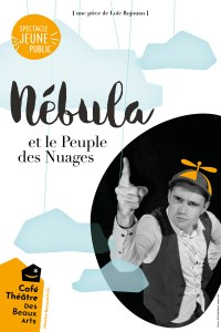 Nebula et le Peuple des Nuages @ Théâtre des Beaux Arts | Bordeaux | Nouvelle-Aquitaine | France