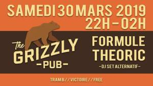 Formule Theoric - Dj set @ THE GRIZZLY PUB BORDEAUX | Bordeaux | Nouvelle-Aquitaine | France
