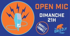 OPEN MIC // THE GRIZZLY PUB @ The Grizzly Pub  | Bordeaux | Nouvelle-Aquitaine | France