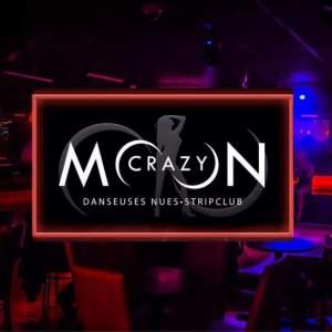 Crazy Moon, Danseuses Nues, Laval