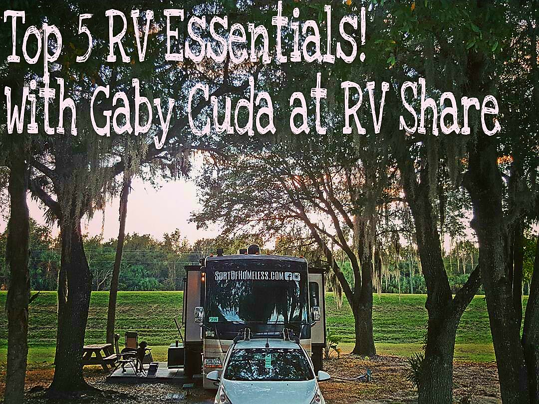 Top 5 RV Essentials!!  Guest post with RVShare.com