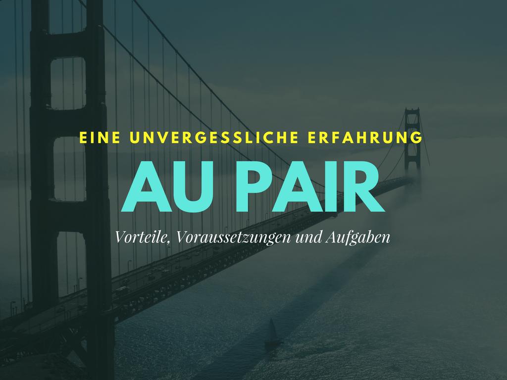 Als Au pair ins Ausland – erlebe eine unvergessliche Zeit