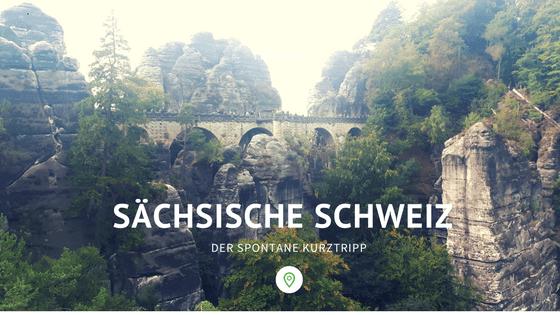 Kurzreise Sächsische Schweiz