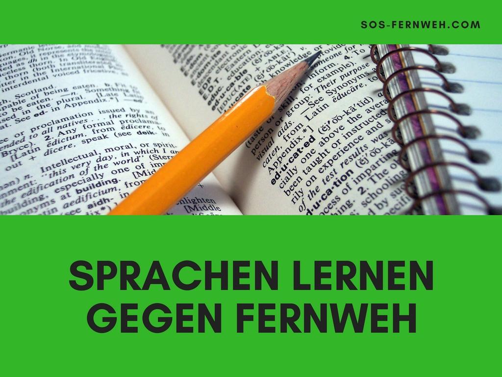 Sprachen lernen gegen Fernweh!