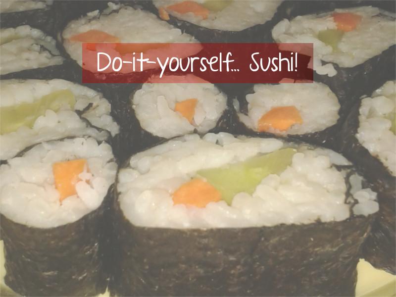 Fernöstlicher Genuss – Werde selbst zum Sushi-Meister