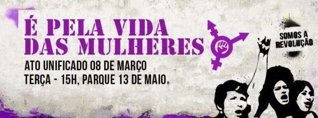 Ato832016_maior_Recife_EhPelaVidadasMulheres