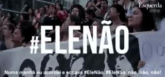 #ELENÃO As mulheres se preparam para ir às ruas contra o fascismo