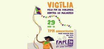 Fórum de Mulheres de PE realiza vigília pelo fim da violência contra as mulheres