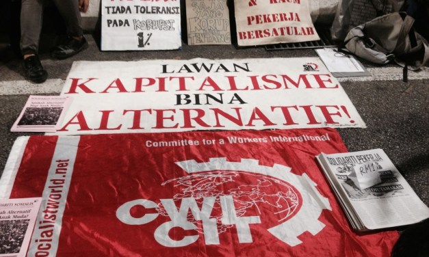 Kapitalisme Menghadapi Krisis yang Parah – Tingkatkan Perjuangan ke arah Sosialisme!
