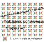 Trabajo por Proyectos: 7. Páginas web