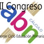 II Congreso ABN: Talleres de Tercer Ciclo de Educación Primaria