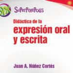 Expresión oral y escrita: Superpixépolis