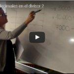 Vídeo: División con decimales en el divisor