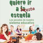 Libro: Yo no quiero a esta escuela