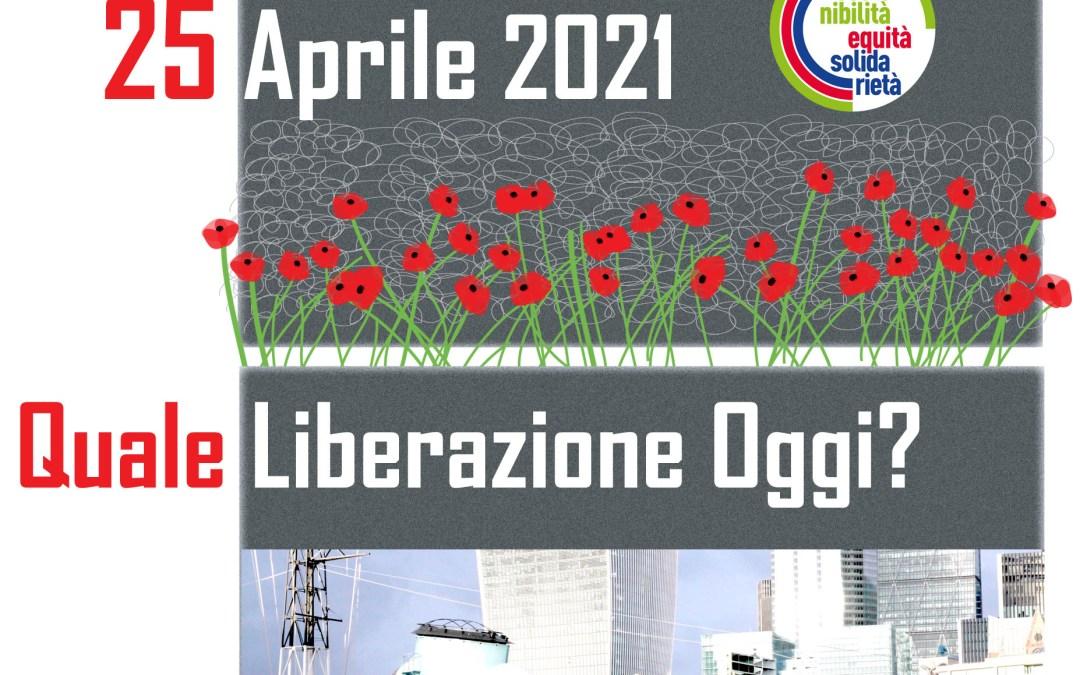 25 Aprile 2021: la Festa della Liberazione illumina nuove speranze