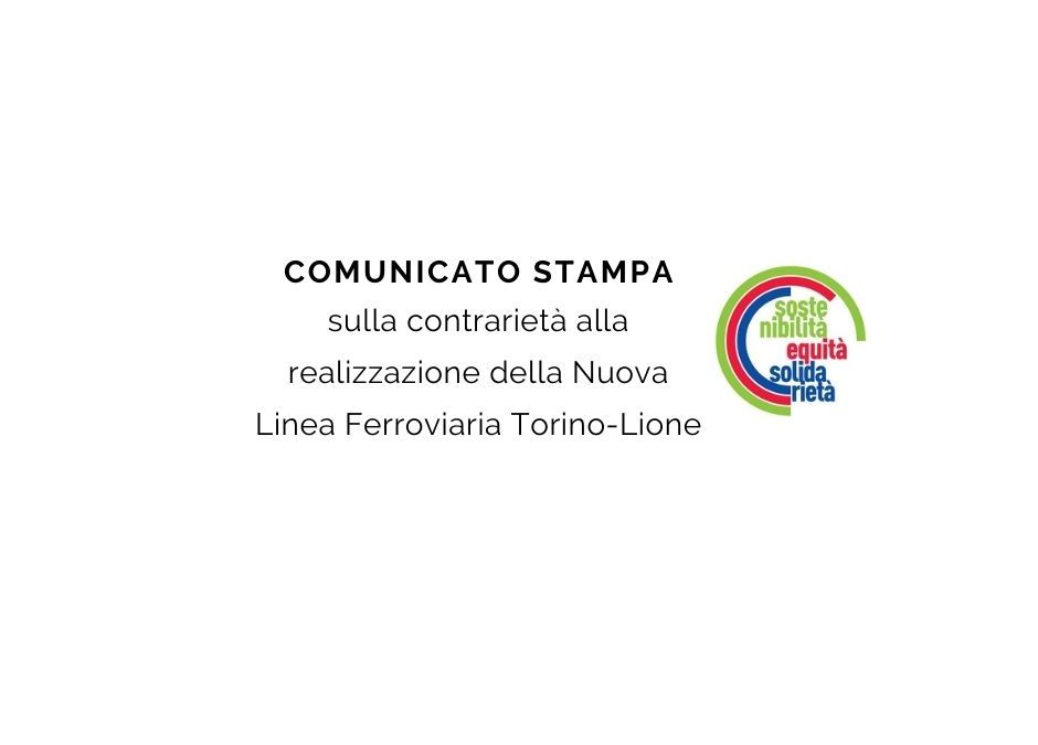Contrarietà alla realizzazione della Nuova Linea Ferroviaria Torino-Lione