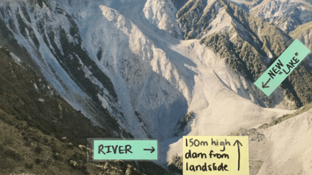 A 150m-high landslide dam has formed on the Hapuku River. Such dams pose great danger as they can collapse without warning, releasing vast amounts of water.